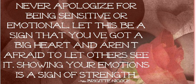 Never-apologize-for-being-sensitive-or-emotional