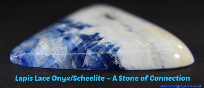 Lapis Lace Onyx/Scheelite ~ A Stone of Connection
