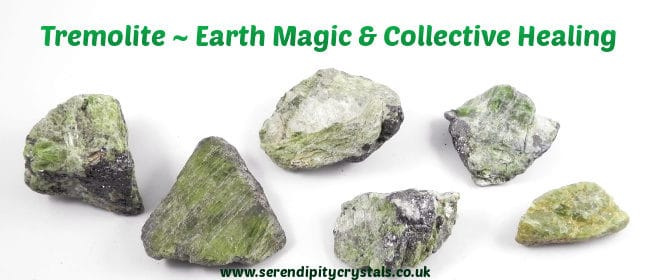 Tremolite ~ A Stone For Global Healers