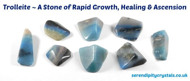Trolleite ~ A Stone of Rapid Growth, Healing & Ascension