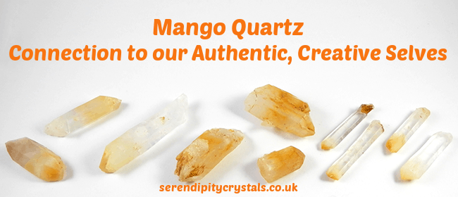 Mango Quartz ~ Authenticity, Creativity & Ascension