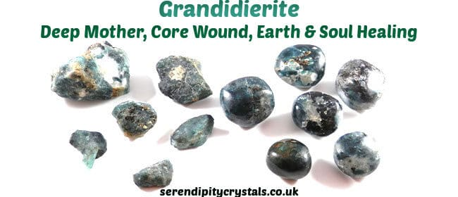 Grandidierite ~ Getting to the Roots of our Heart & Soul