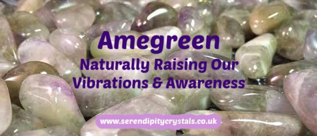 Amegreen ~ Raising our Vibrations